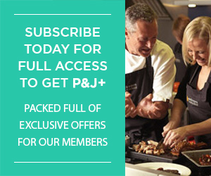 Subscribe today for full access to get P&J+ Packed full of exclusive offers for our members