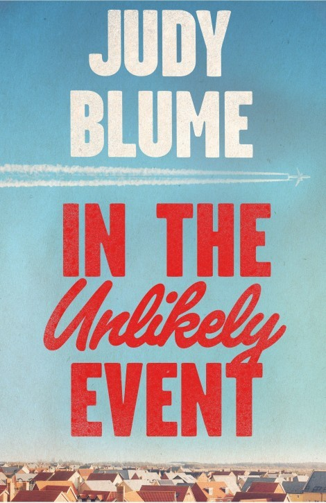 Book Cover Handout of In The Unlikely Event by Judy Blume, published by Picador. See PA Feature BOOK Reviews. Picture credit should read: PA Photo/Picador. WARNING: This picture must only be used to accompany PA Feature BOOK Reviews.