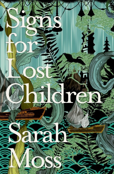 Book Cover Handout of Signs for Lost Children by Sarah Moss, published by Granta. See PA Feature BOOK Reviews. Picture credit should read: PA Photo/Granta. WARNING: This picture must only be used to accompany PA Feature BOOK Reviews.