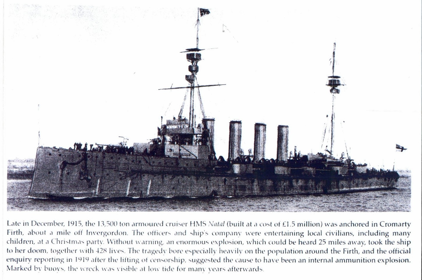 HMS Natal, which sank in the Cromarty Firth in 1915.