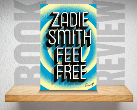 Book Review: Feel Free Essays by Zadie Smith   Press and Journal
