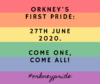 Orkney Pride will take place for the first time this year on June 27